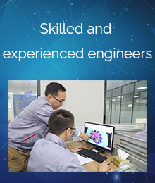 Skilled and experienced engineers